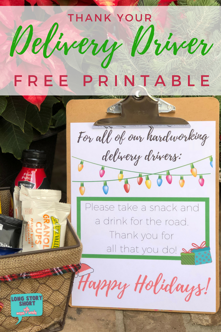 Free Holiday Delivery Driver Printable Sign Long Story Short